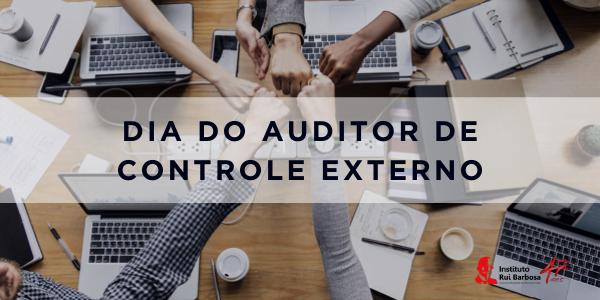 dia Nacional do Auditor de Controle Externo